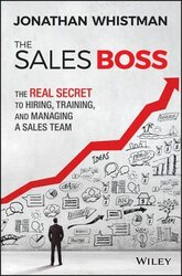 The Sales Boss : The Real Secret to Hiring, Training and Managing a Sales Team - фото обкладинки книги