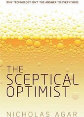 The Sceptical Optimist: Why technology isn't the answer to everything - фото обкладинки книги