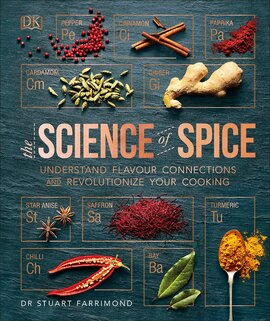 The Science of Spice : Understand Flavour Connections and Revolutionize your Cooking - фото книги