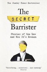 The Secret Barrister: Stories of the Law and How It's Broken - фото обкладинки книги