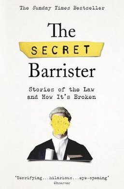 The Secret Barrister: Stories of the Law and How It's Broken - фото книги