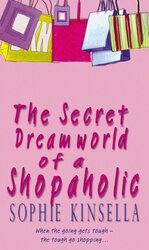 The Secret Dreamworld Of A Shopaholic : (Shopaholic Book 1) - фото обкладинки книги