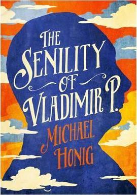 The Senility of Vladimir P - фото книги