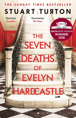 The Seven Deaths of Evelyn Hardcastle : Winner of the Costa First Novel Award 2018 - фото книги