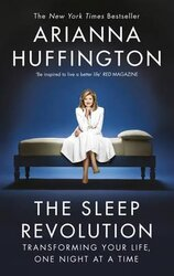 The Sleep Revolution : Transforming Your Life, One Night at a Time - фото обкладинки книги