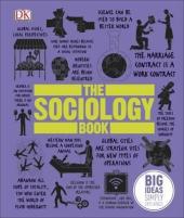 The Sociology Book : Big Ideas Simply Explained - фото обкладинки книги