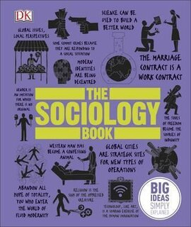 The Sociology Book : Big Ideas Simply Explained - фото книги