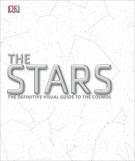 The Stars : The Definitive Visual Guide to the Cosmos - фото книги