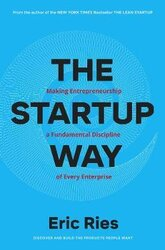 The Startup Way : How Entrepreneurial Management Transforms Culture and Drives Growth - фото обкладинки книги