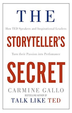 The Storyteller's Secret: How TED Speakers and Inspirational Leaders Turn Their Passion into Performance - фото книги