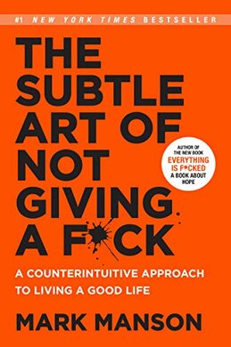 The Subtle Art of Not Giving a F*ck - фото книги