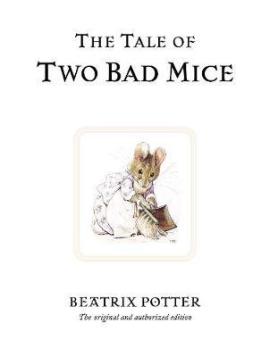 The Tale of Two Bad Mice - фото книги