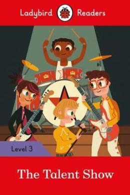 The Talent Show - Ladybird Readers Level 3 - фото книги