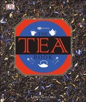The Tea Book : Experience the World's Finest Teas - фото обкладинки книги