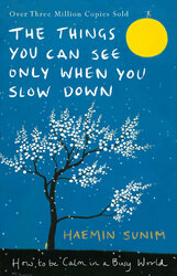 The Things You Can See Only When You Slow Down: How to be Calm in a Busy World - фото обкладинки книги