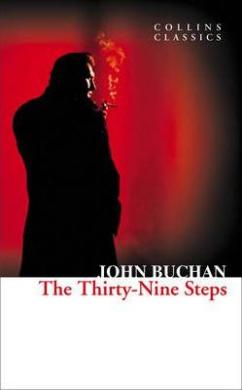 The Thirty-Nine Steps (Collins Classics) - фото книги