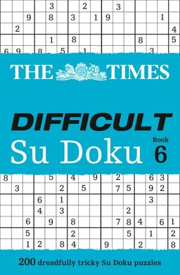 The Times Difficult Su Doku Book 6 : 200 Challenging Puzzles from the Times - фото книги