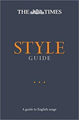 The Times Style Guide : A Guide to English Usage - фото книги
