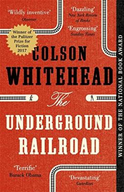 Книга The Underground Railroad