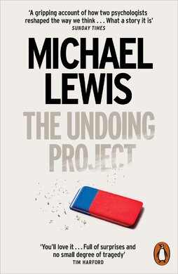 The Undoing Project : A Friendship that Changed the World - фото книги