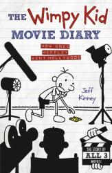 The Wimpy Kid Movie Diary: How Greg Heffley Went Hollywood - фото обкладинки книги
