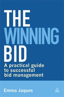 The Winning Bid : A Practical Guide to Successful Bid Management - фото книги