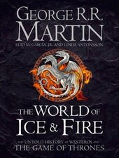 The World of Ice and Fire. The Untold History of Westeros and the Game of Thrones - фото обкладинки книги
