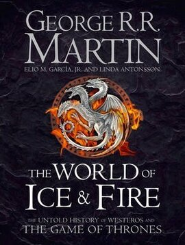 The World of Ice and Fire. The Untold History of Westeros and the Game of Thrones - фото книги