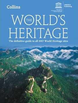 The World's Heritage : The Definitive Guide to All 1007 World Heritage Sites - фото книги
