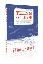 Thing Explainer: Complicated Stuff in Simple Words - фото обкладинки книги