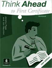 Think Ahead To First Certificate Workbook New Edition - фото обкладинки книги