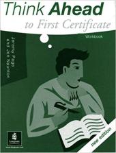 Think Ahead To First Certificate Workbook New Edition - фото обкладинки книги