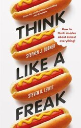Think Like a Freak: Secrets of the Rogue Economist - фото обкладинки книги