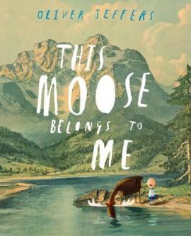 This Moose Belongs to Me - фото книги