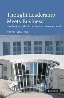 Thought Leadership Meets Business: How business schools can become more successful - фото книги