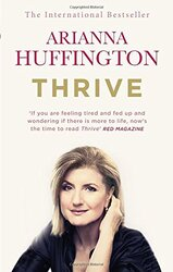 Thrive: The Third Metric to Redefining Success and Creating a Happier Life - фото обкладинки книги