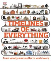 Книга Timelines of Everything