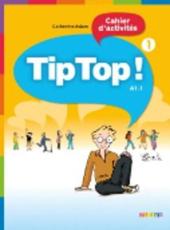 Tip Top! 1 Cahier d'activites - фото обкладинки книги