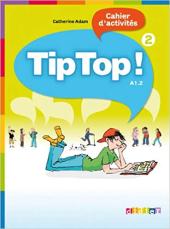 Tip Top! 2 Cahier d'activites - фото обкладинки книги