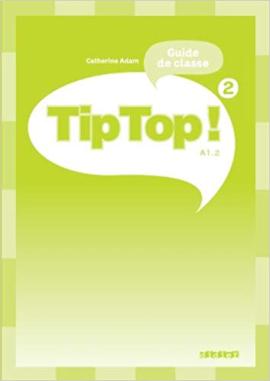 Tip Top! 2 Guide de classe - фото книги