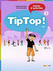 Tip Top! 3 Cahier d'activites - фото обкладинки книги