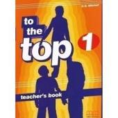 To the Top 1 Teacher's Book - фото обкладинки книги