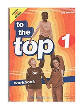 To the Top 1 WB with CD-ROM - фото книги