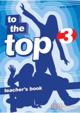 To the Top 3 Teacher's Book - фото книги