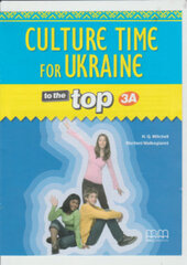 To the Top  3A Culture Time for Ukraine - фото обкладинки книги