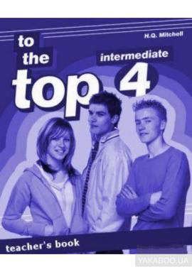 To the Top 4 Teacher's Book - фото книги