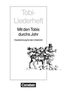 Tobi- Mit den Tobis durch das Jahr Handreichungen fur den Unterricht (додаткові дидактичні матеріали) - фото книги