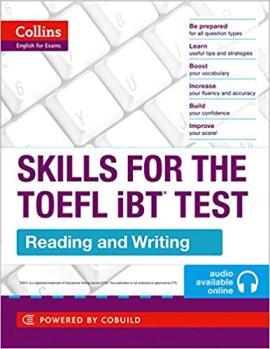 TOEFL Reading and Writing Skills : TOEFL Ibt 100+ (B1+) - фото книги