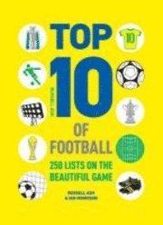 Top 10 of Football : 250 lists on the beautiful game - фото книги