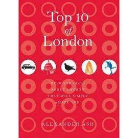 Top 10 of London : 250 lists about London that will simply amaze you! - фото книги